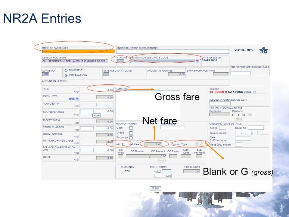 NR2A Entries Gross fare Net fare Blank or G (gross)