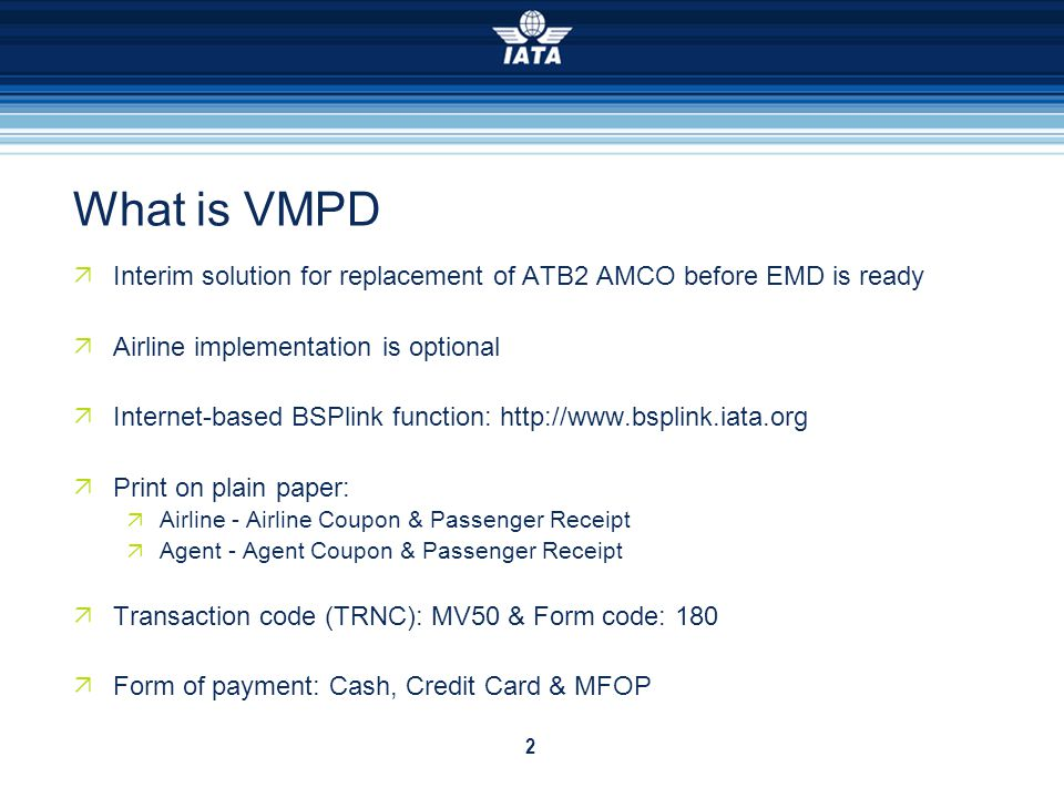 Process Overview 1.The Agent access the system via Internet and submits a VMPD.