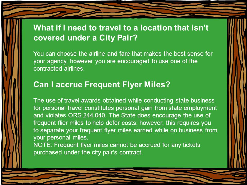 What if I need to travel to a location that isnt covered under a City Pair.