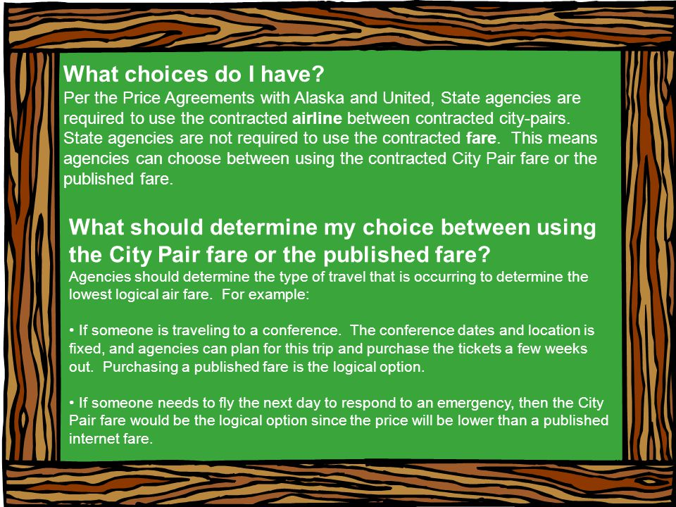 What should determine my choice between using the City Pair fare or the published fare.