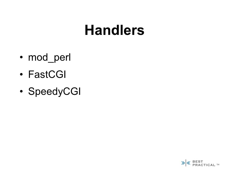 Handlers mod_perl FastCGI SpeedyCGI