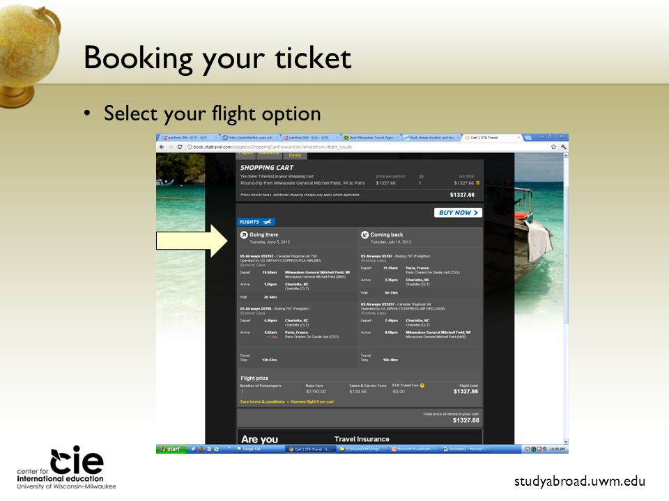 Booking your ticket Select your flight option studyabroad.uwm.edu