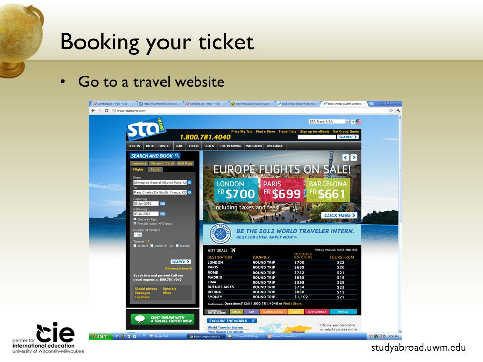 Booking your ticket Go to a travel website studyabroad.uwm.edu