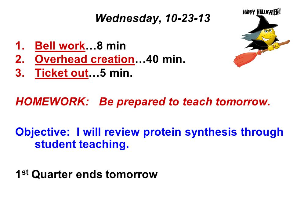 Wednesday, Bell work…8 min 2.Overhead creation…40 min.