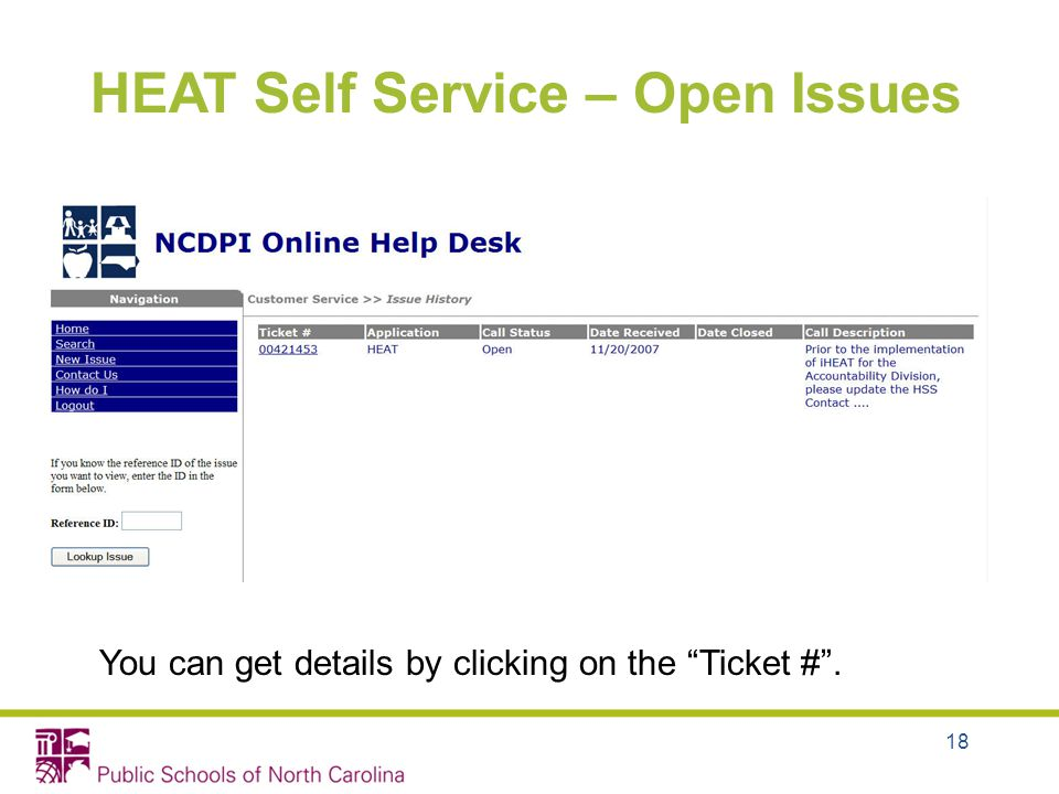 18 HEAT Self Service – Open Issues You can get details by clicking on the Ticket #.