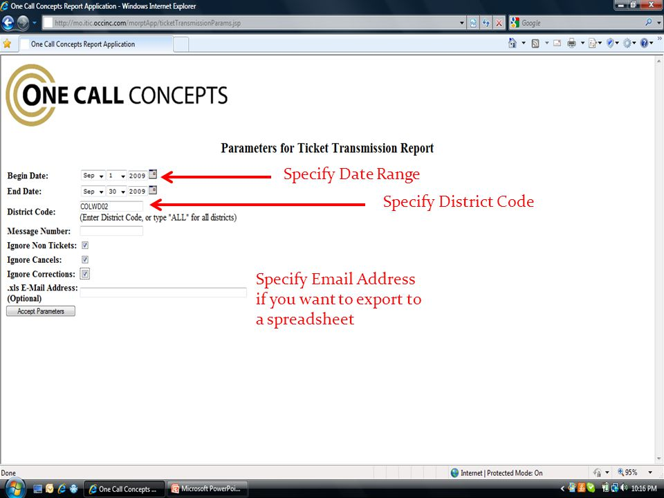 Specify Date Range Specify District Code Specify  Address if you want to export to a spreadsheet
