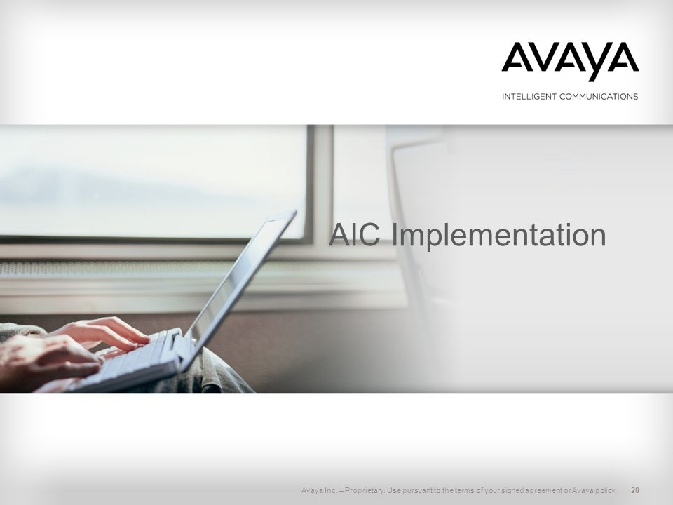 Avaya Inc.– Proprietary.