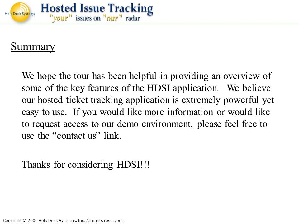 Copyright © 2006 Help Desk Systems, Inc. All rights reserved.