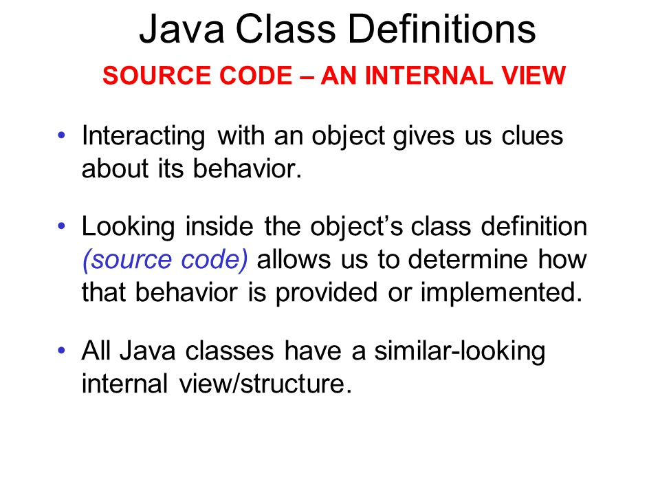 Java Class Definitions MUTATOR METHODS public void insertMoney(int amount) { balance = balance + amount; } return type ( void ) method name parameter visibility modifier assignment statement field being changed start and end of method body (block)