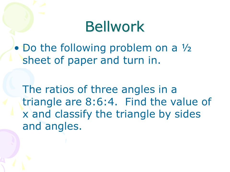 7.2 Two Proof Oriented Triangle Theorems Students will be able to apply the AAS and No Choice Theorems.