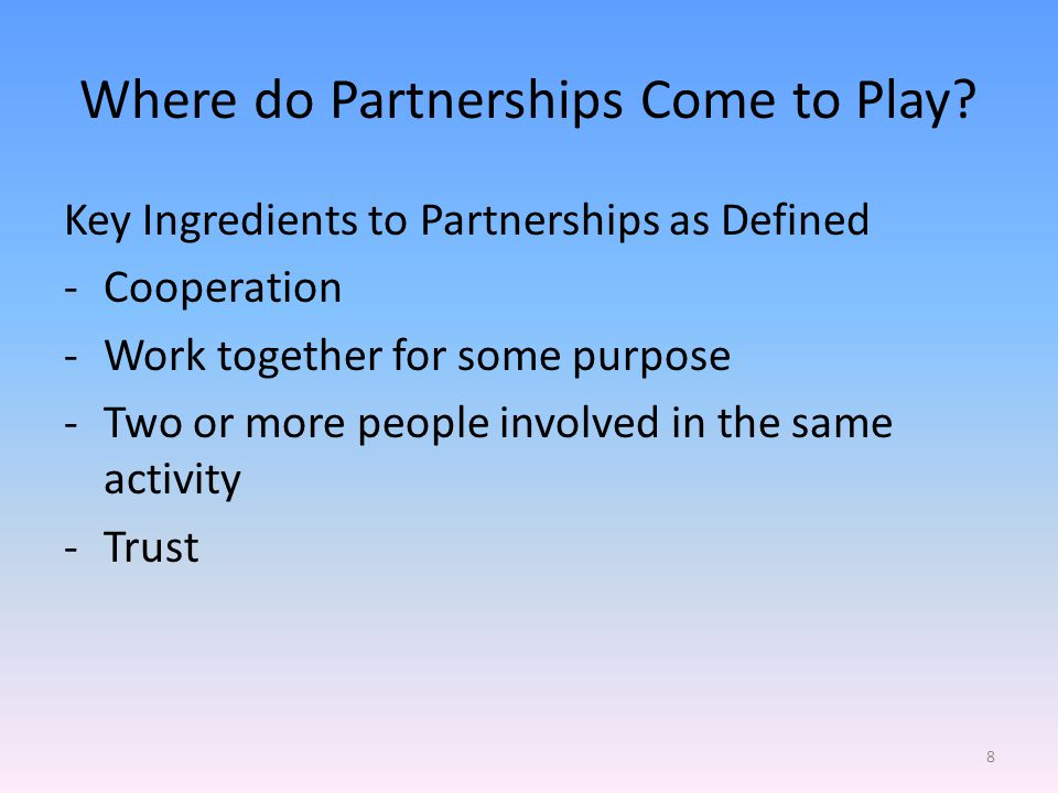 Where do Partnerships Come to Play.