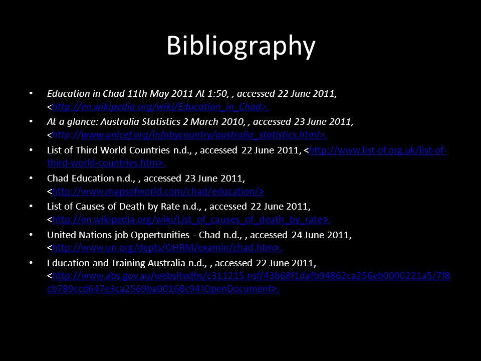 Bibliography Education in Chad 11th May 2011 At 1:50,, accessed 22 June 2011,.