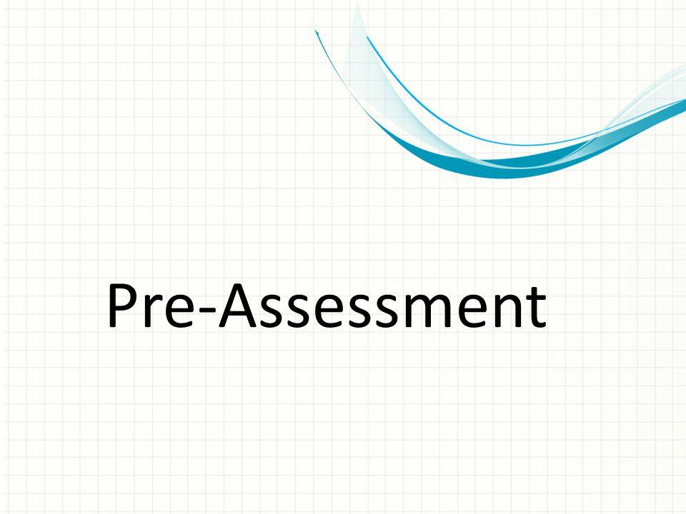 Pre-Assessment