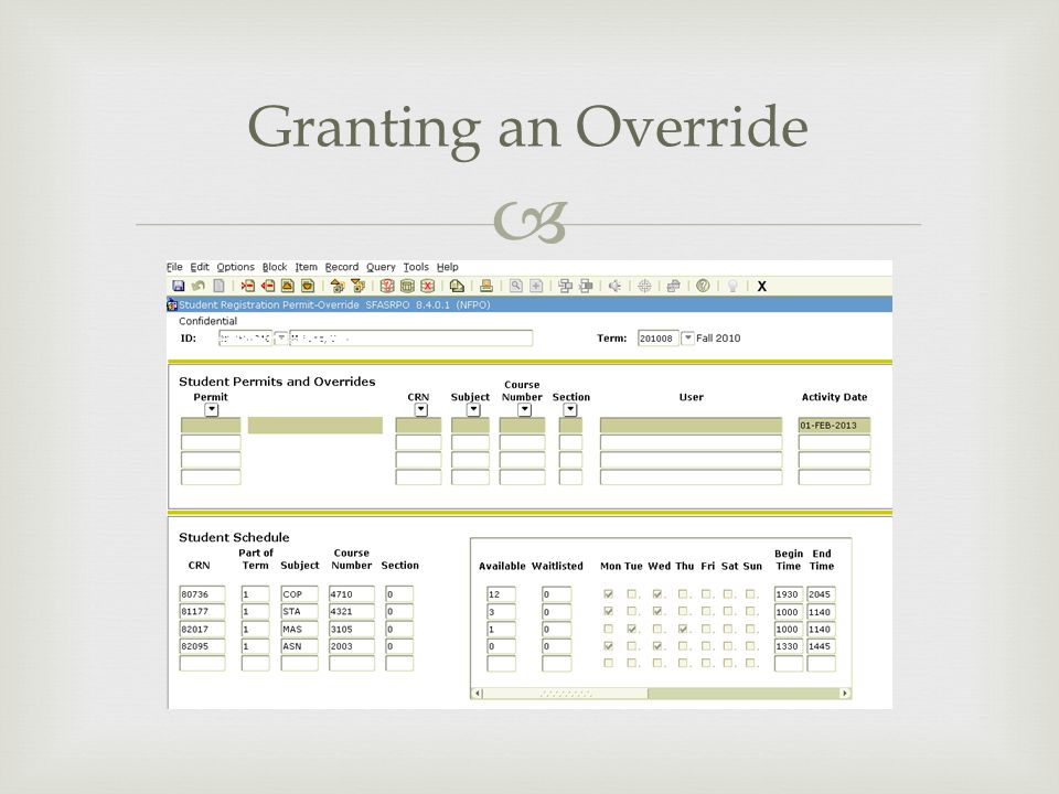 Granting an Override