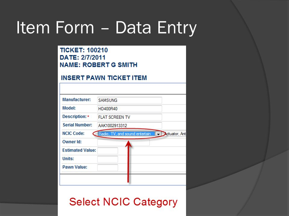 Item Form – Data Entry