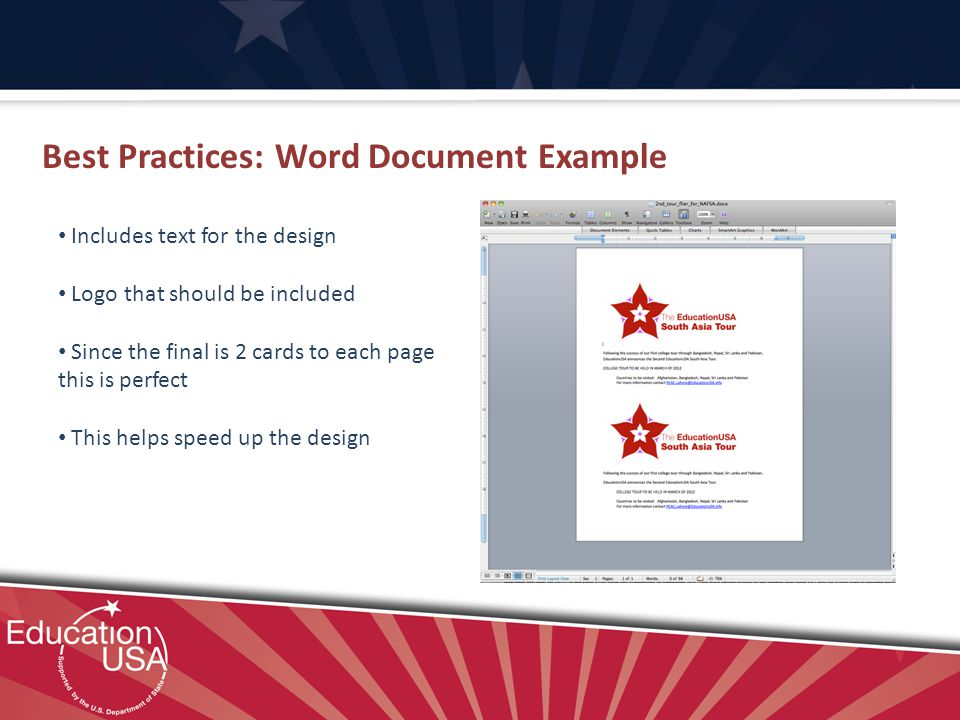 Best Practices: Word Document Example Includes text for the design Logo that should be included Since the final is 2 cards to each page this is perfect This helps speed up the design