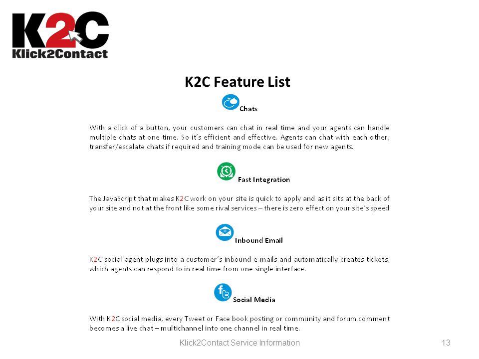 13Klick2Contact Service Information K2C Feature List