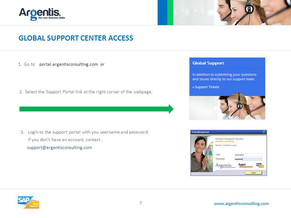 www.argentisconsulting.com GLOBAL SUPPORT CENTER ACCESS 7 1.