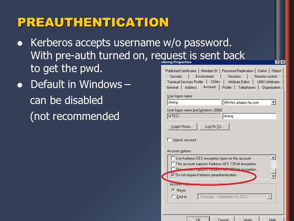 PREAUTHENTICATION Kerberos accepts username w/o password.