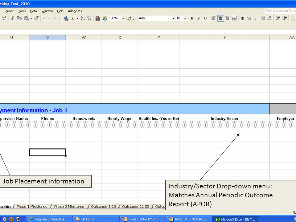 Job Placement information Industry/Sector Drop-down menu: Matches Annual Periodic Outcome Report (APOR)