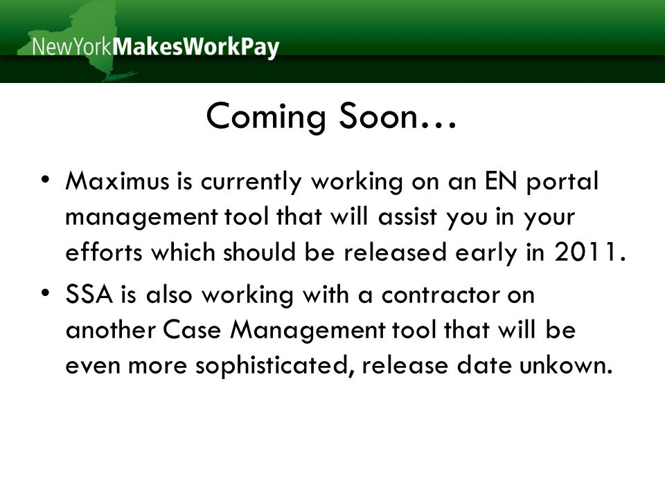 Coming Soon… Maximus is currently working on an EN portal management tool that will assist you in your efforts which should be released early in 2011.