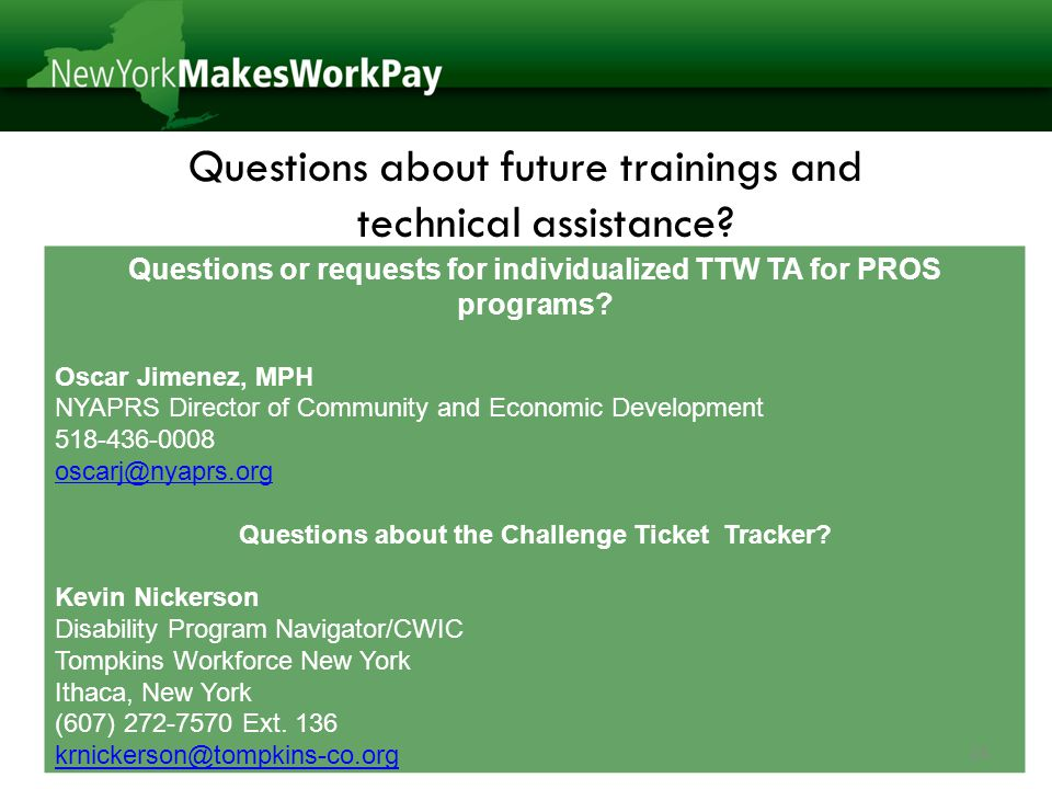 Questions about future trainings and technical assistance.