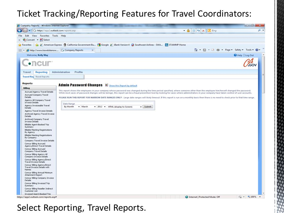 Ticket Tracking/Reporting Features for Travel Coordinators: Select Reporting, Travel Reports.