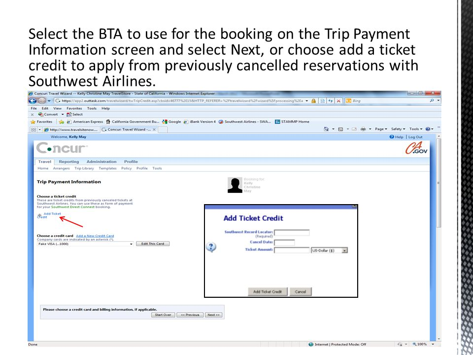 Select the BTA to use for the booking on the Trip Payment Information screen and select Next, or choose add a ticket credit to apply from previously cancelled reservations with Southwest Airlines.