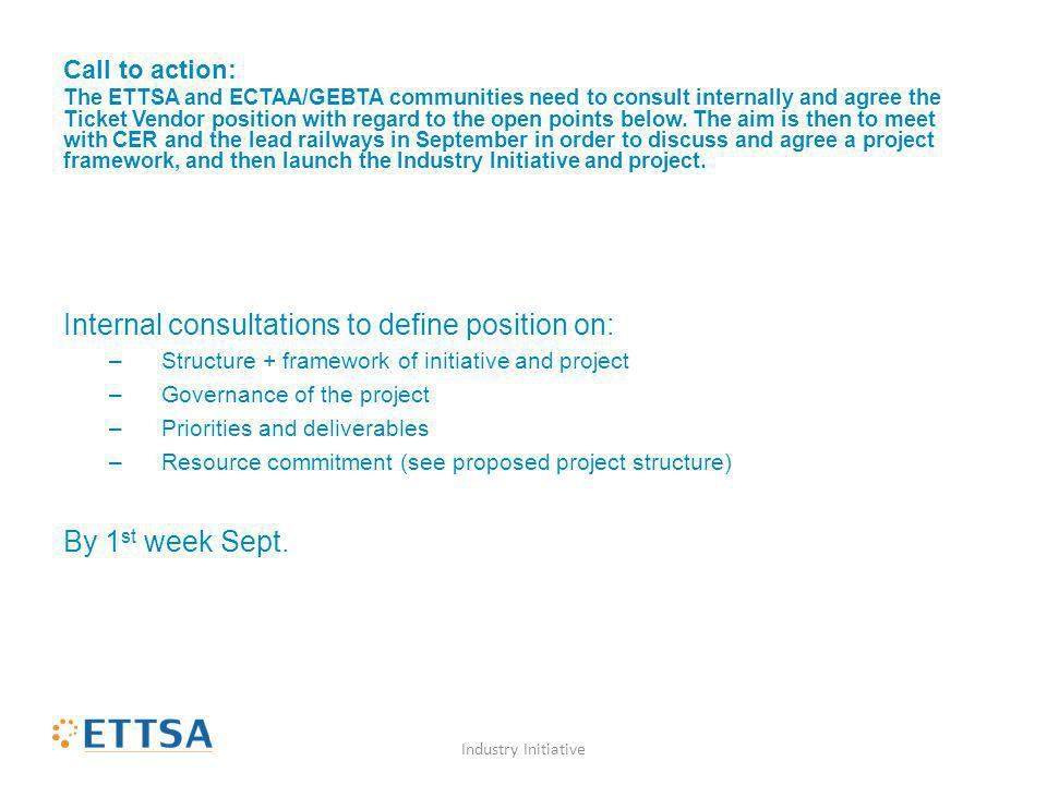 Call to action: The ETTSA and ECTAA/GEBTA communities need to consult internally and agree the Ticket Vendor position with regard to the open points b