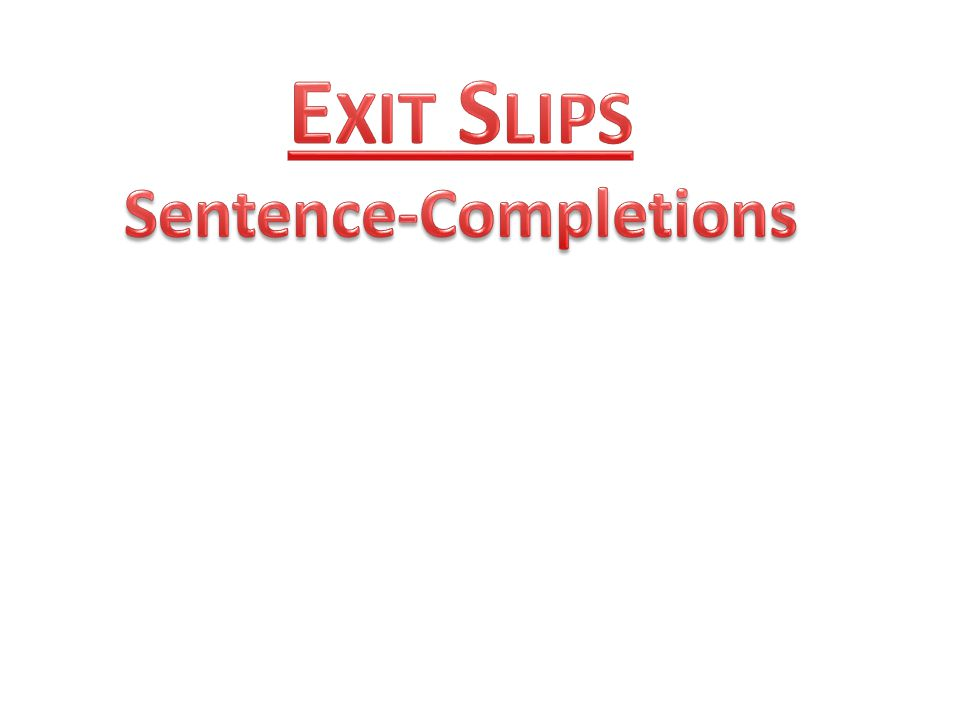 EXIT TICKET What do you think are the two most important points.