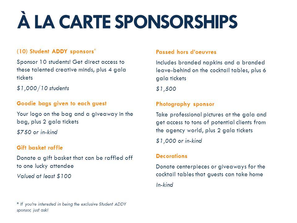 (10) Student ADDY sponsors * Sponsor 10 students.