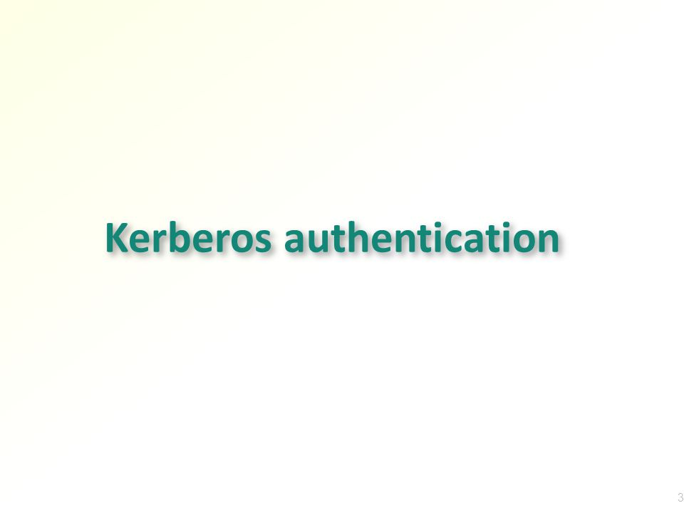 Kerberos authentication 3