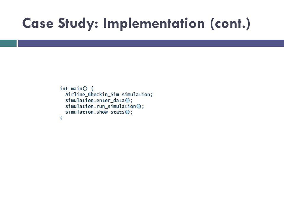Case Study: Implementation (cont.)