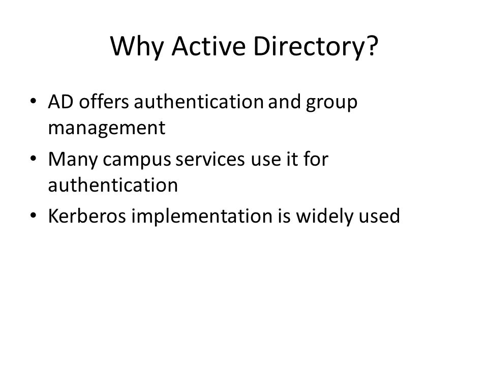 Why Active Directory.