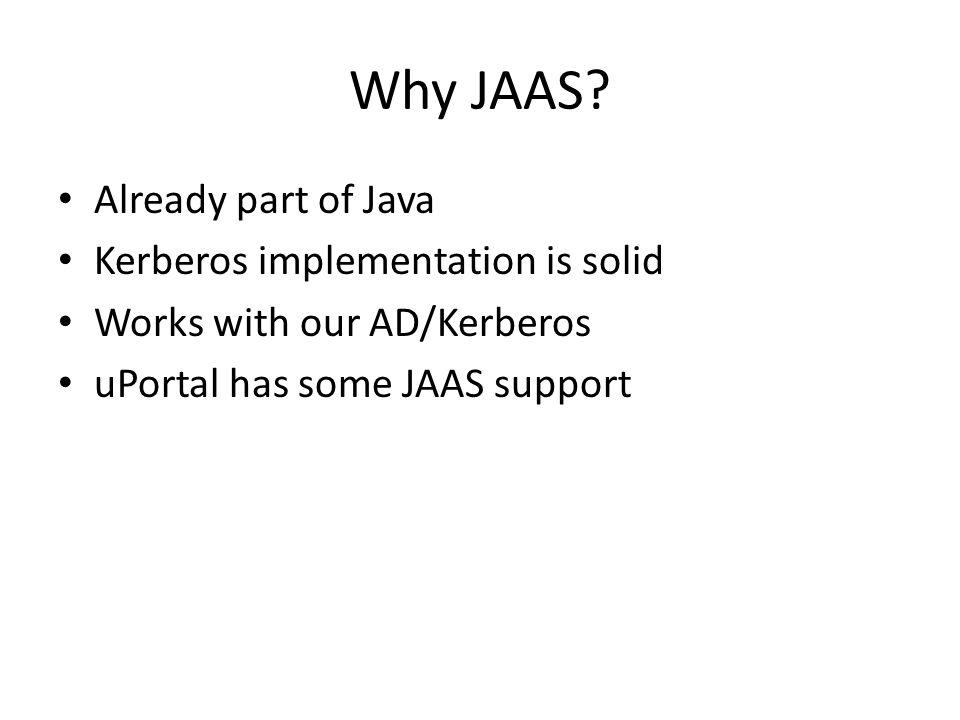 Why JAAS.