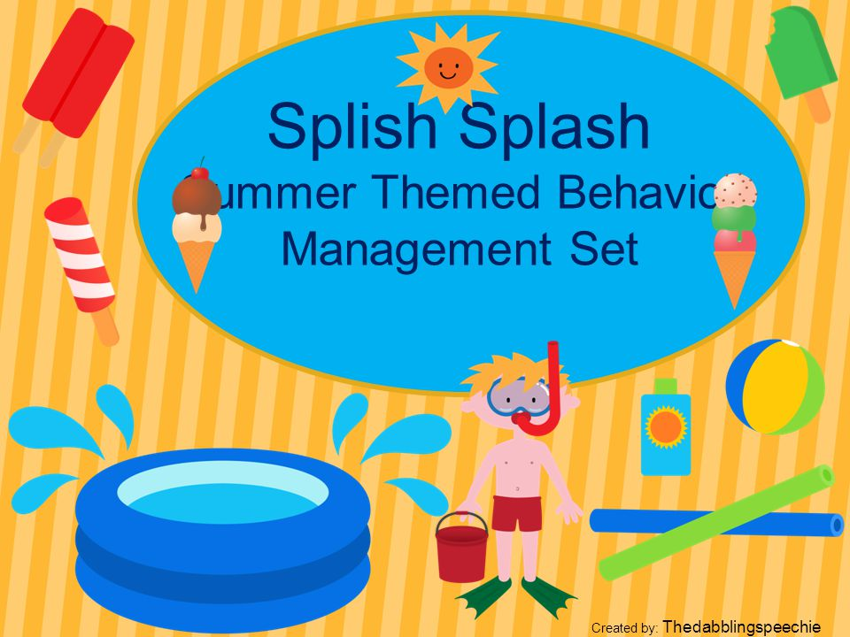 Splish Splash Summer Themed Behavior Management Set Created by: Thedabblingspeechie