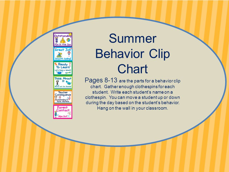 Summer Behavior Clip Chart Pages 8-13 are the parts for a behavior clip chart.