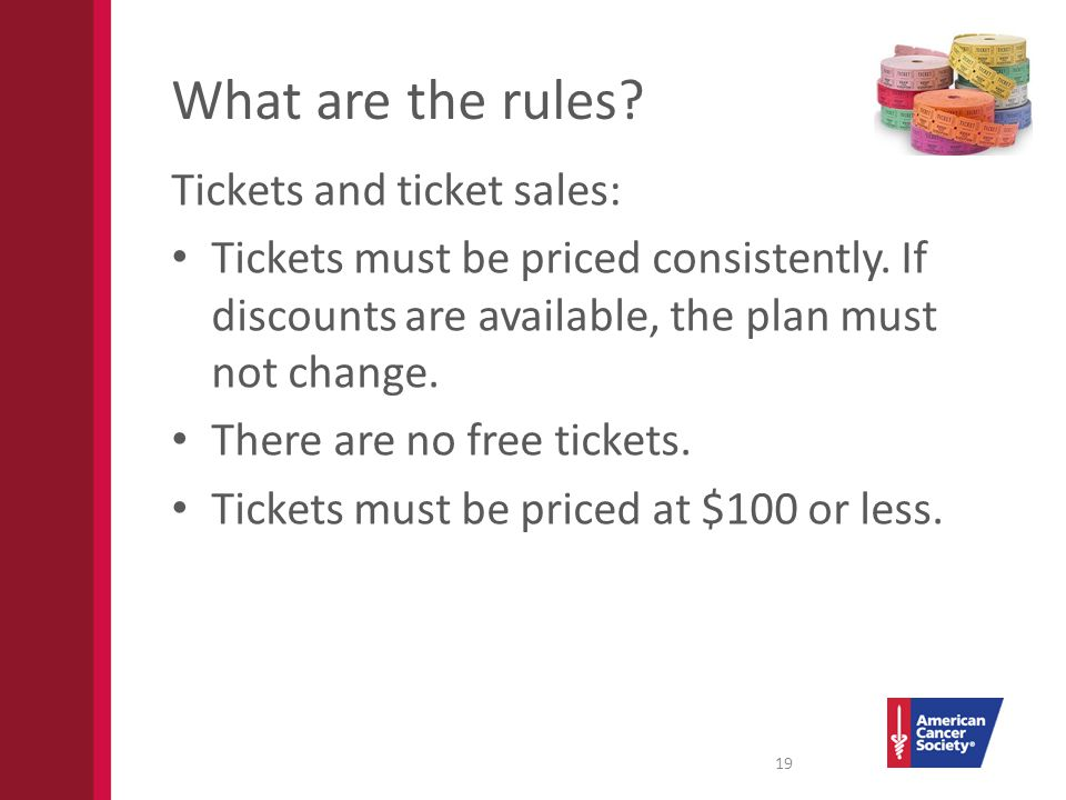 What are the rules. Tickets and ticket sales: Tickets must be priced consistently.