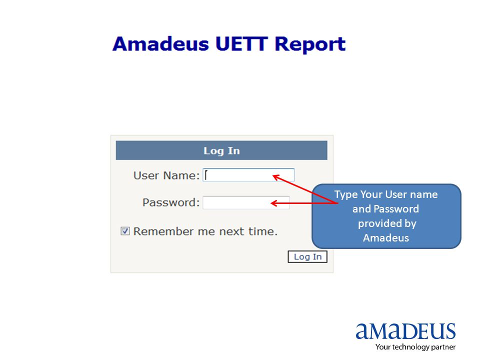Type Your User name and Password provided by Amadeus