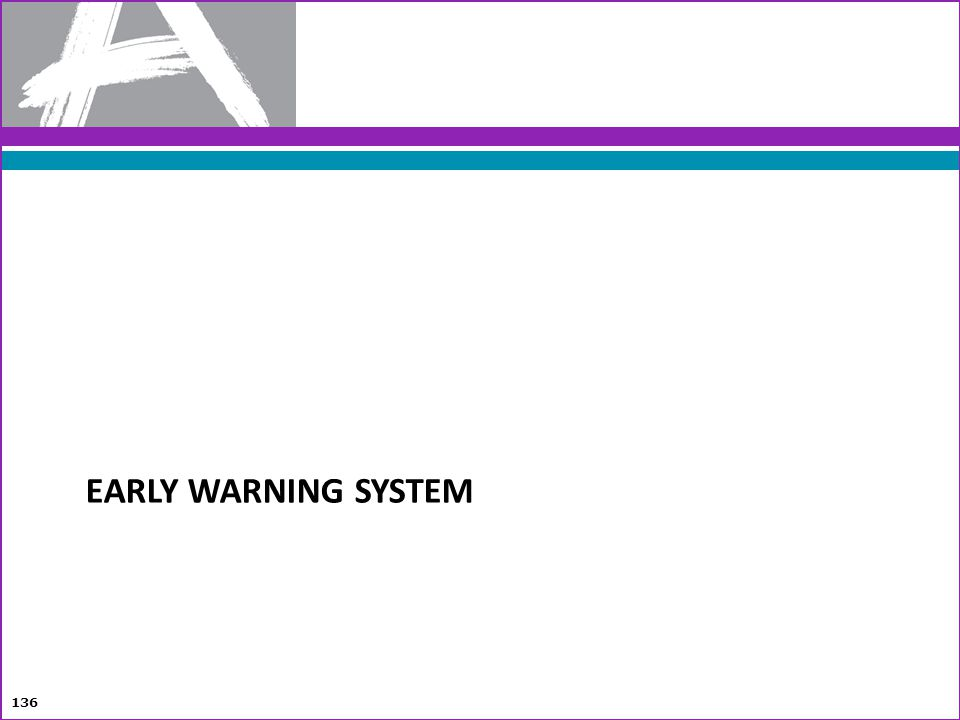 EARLY WARNING SYSTEM 136