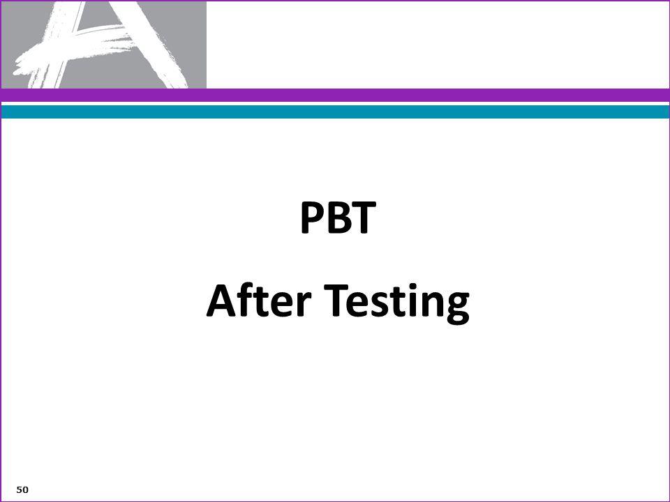 PBT After Testing 50