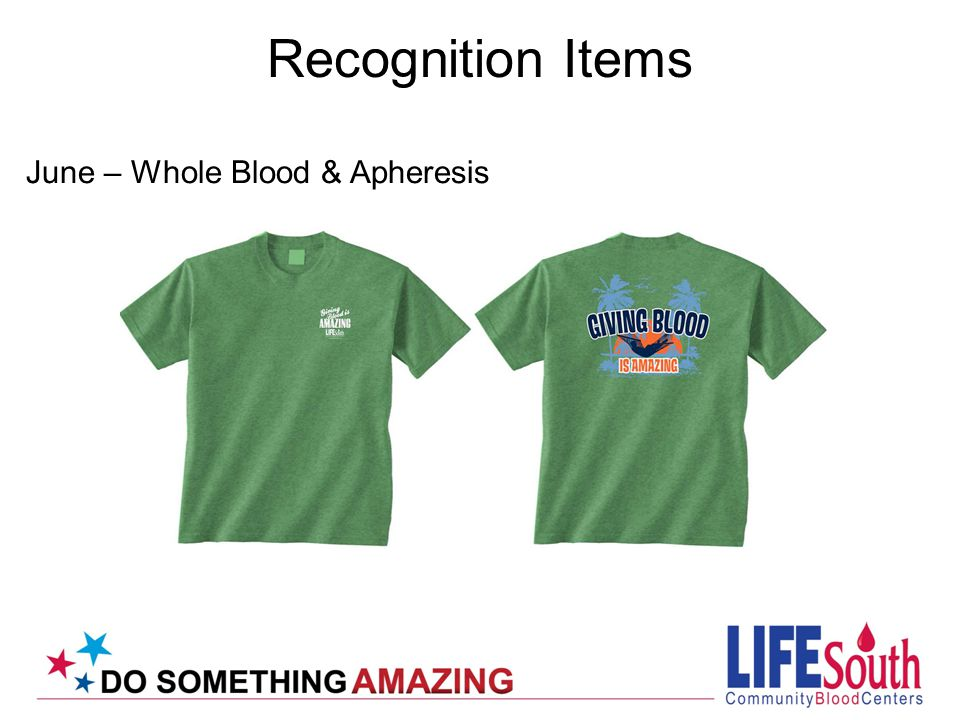 Recognition Items June – Whole Blood & Apheresis