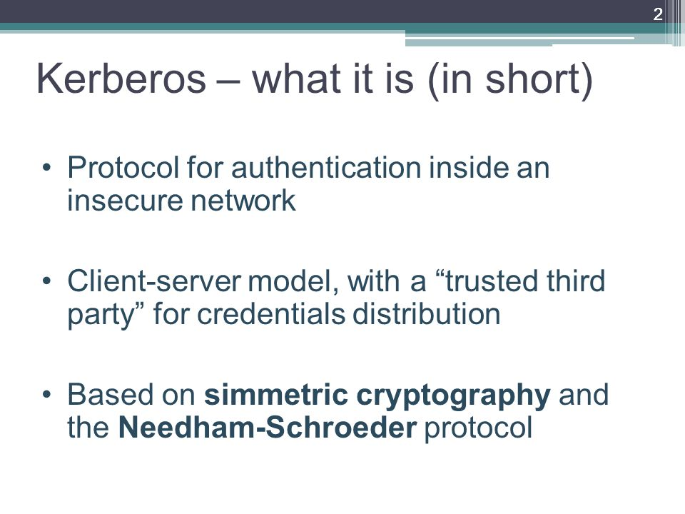 Bibliography and links 1.Kerberos: The Network Authentication Protocol, http://web.mit.edu/Kerberos/ http://web.mit.edu/Kerberos/ 2.D.