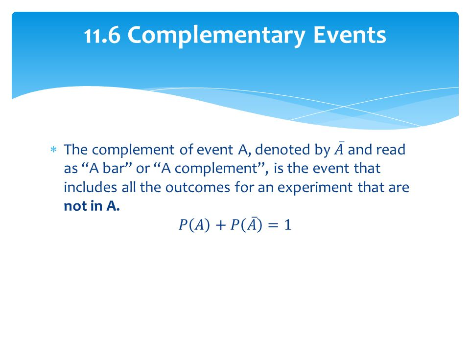 11.6 Complementary Events