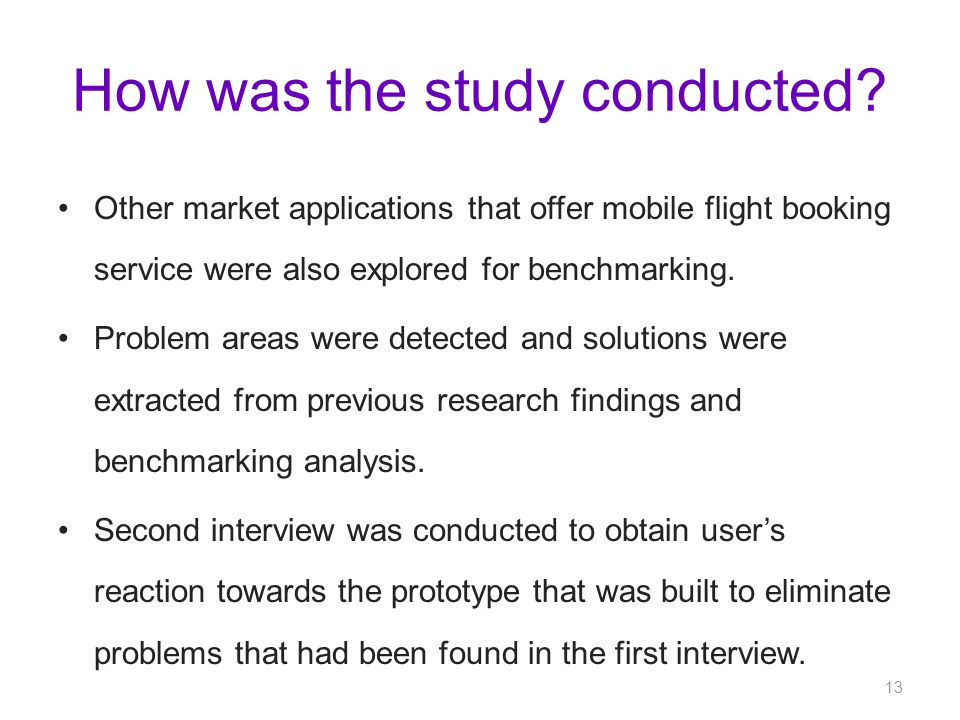 How was the study conducted.