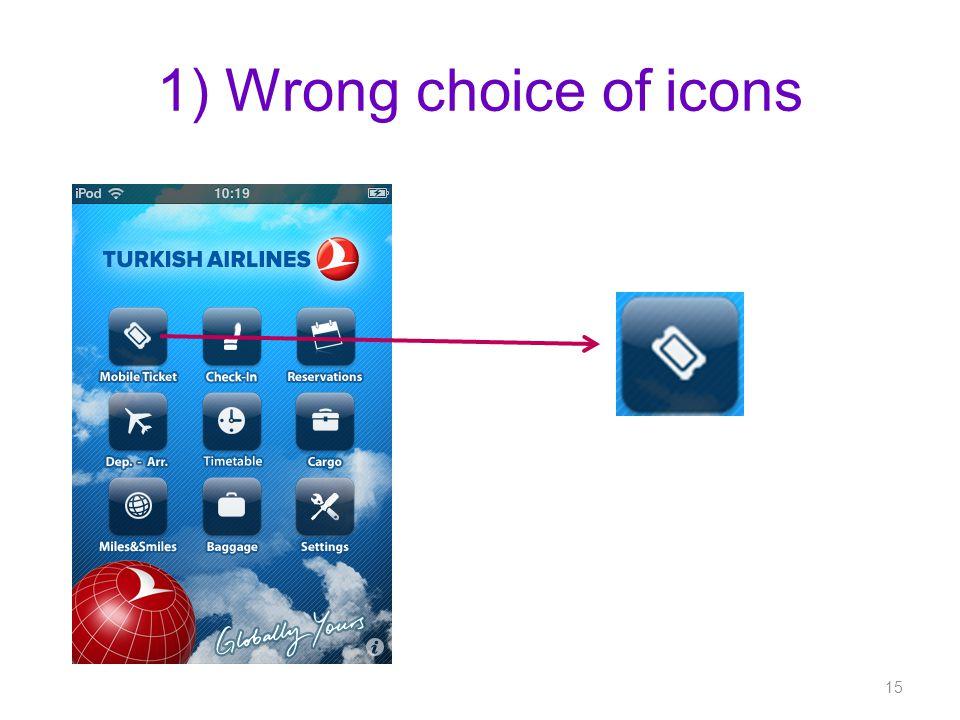 1) Wrong choice of icons 15