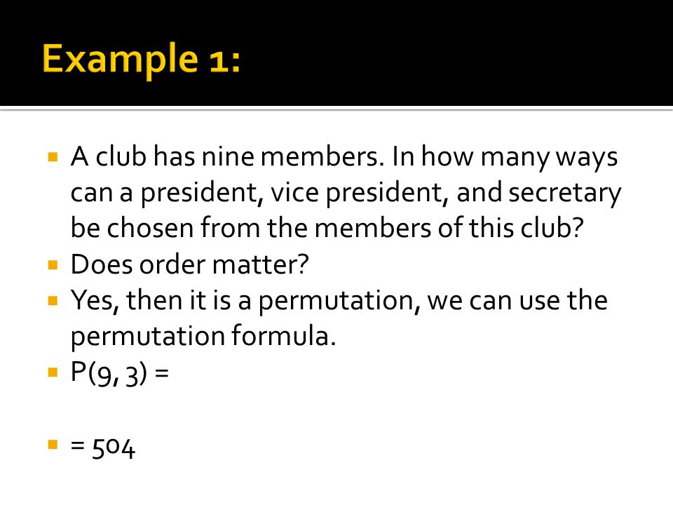 A club has nine members.