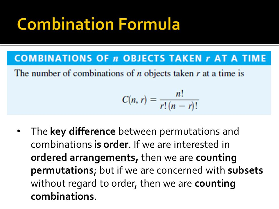 The key difference between permutations and combinations is order.