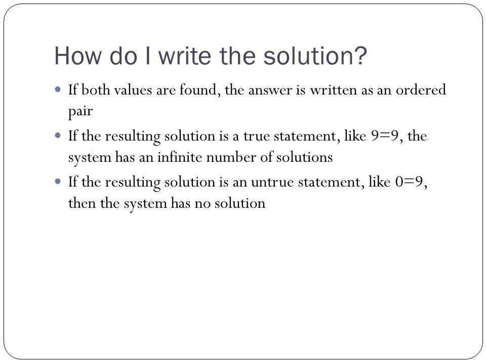 Graphing Method STEPS: 1.Graph both equations on the same plane 2.