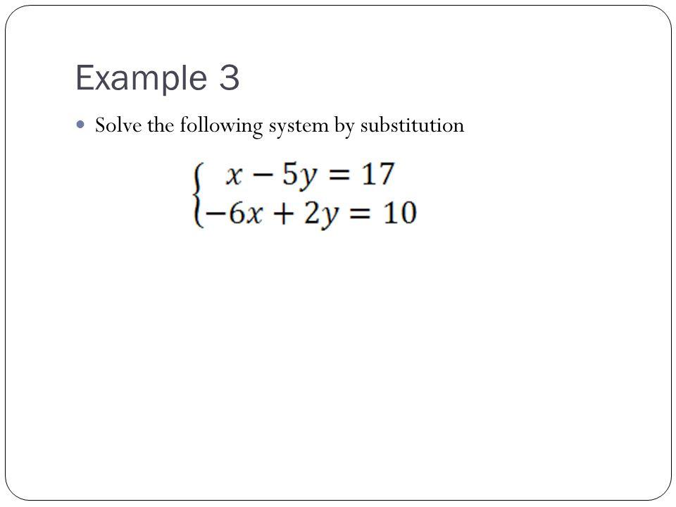 Elimination Method STEPS: 1.